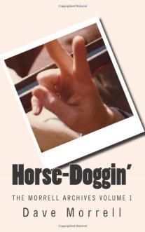 Horse doggin