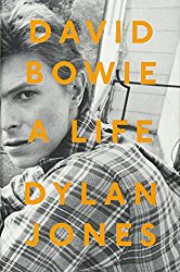 David Bowie A Life Dylan Jones