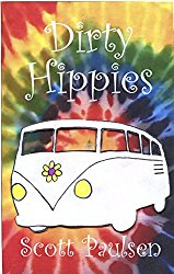 Dirty Hippies Scott Paulsen