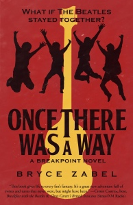 Once There Was A Way Bryce Zabel