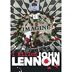 I Killed John Lennon movie