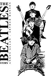 The Beatles Story Arthur Ranson