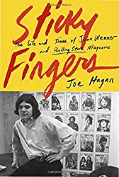 Sticky Fingers Jann Wenner Joe Hagan