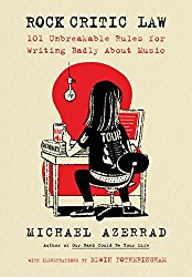 Rock Critic Law Michael Azerrad