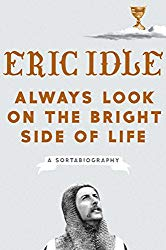 Always look on the bright side of life eric idle