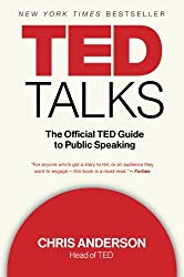 TED Talks The official ted guide to public speaking Chris Anderson
