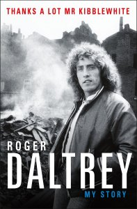thanks a lot mr kibblewhite my story roger daltrey