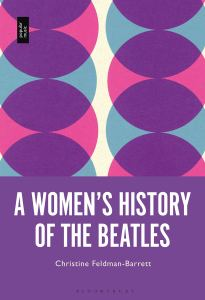 A Women's History of the beatles Christine Feldman-Barrett