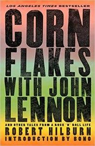 Cornflakes with John Lennon Robert Hilburn