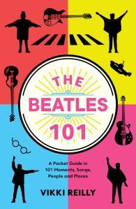 Beatles 101 Vikki Reilly